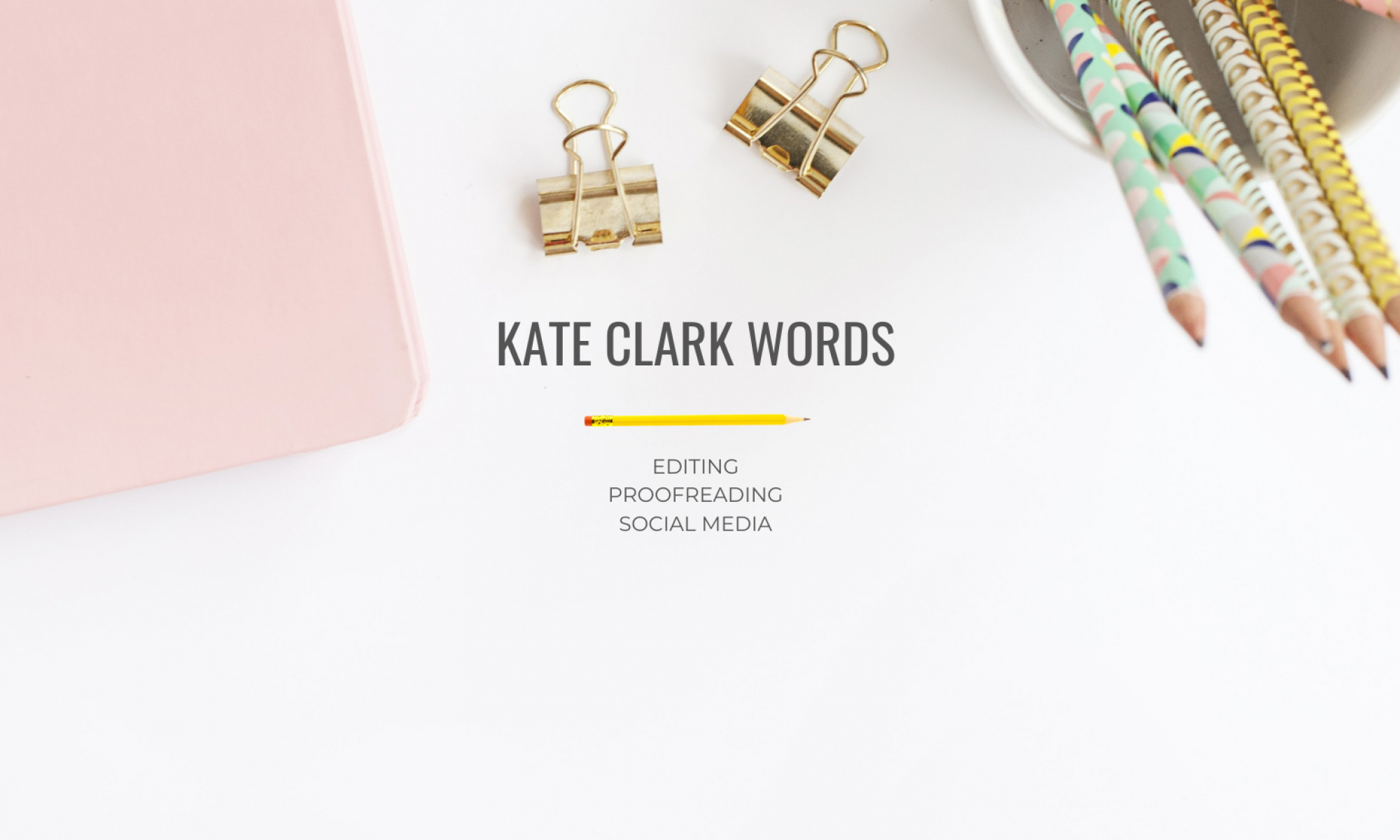 Kate Clark Words